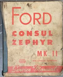 FORD CONSUL/ZEPHYR MARK TWO SERVICE MANUAL product image
