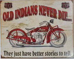 METAL GARAGE SIGN OLD INDIANS NEVER DIE product image